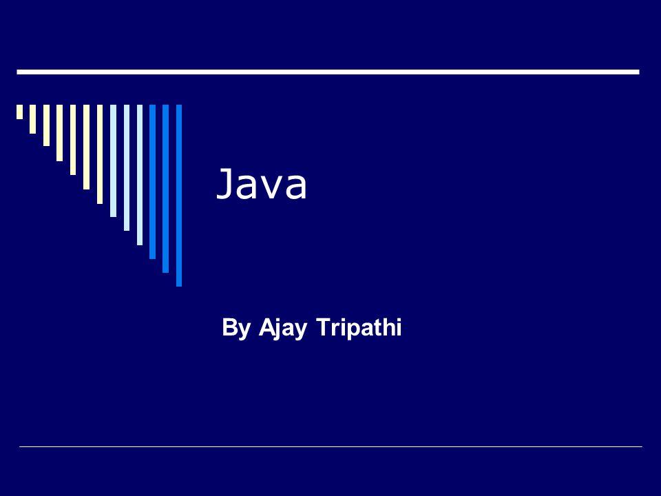 Java By Ajay Tripathi