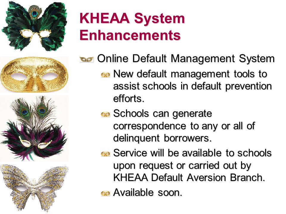 KHEAA System Enhancements Alternative Loan Services Centralized point for certification of alternative loans for multiple lenders.