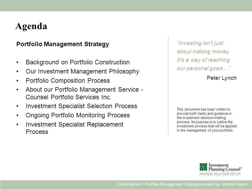 Personal & Confidential2 Portfolio Management Strategy prepared by Investing isn't just about making money.