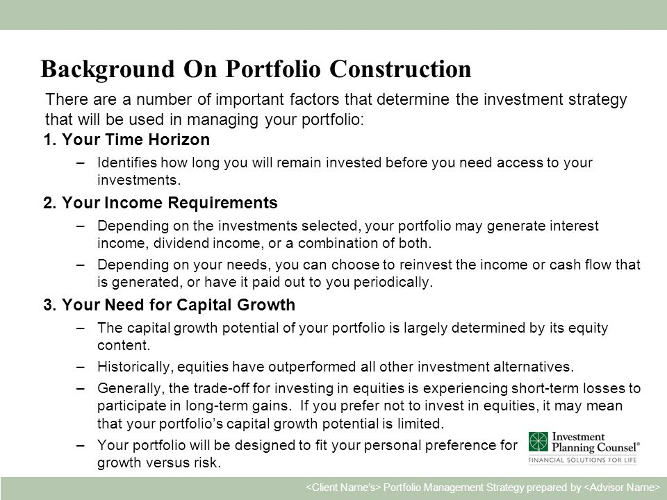 Personal & Confidential3 Portfolio Management Strategy prepared by Background On Portfolio Construction 1.