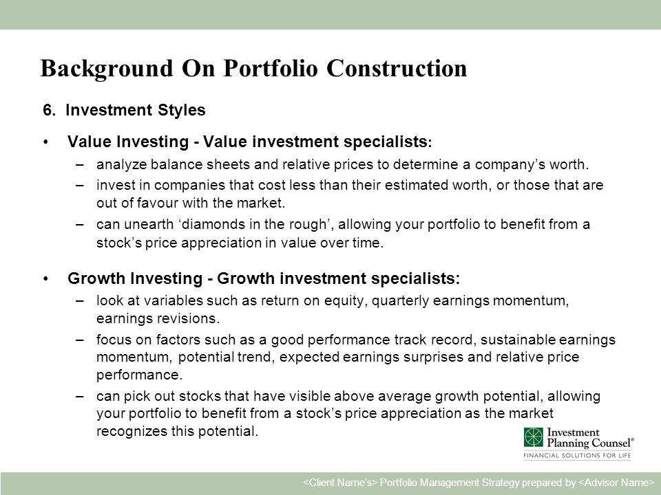Personal & Confidential5 Portfolio Management Strategy prepared by Background On Portfolio Construction 6.