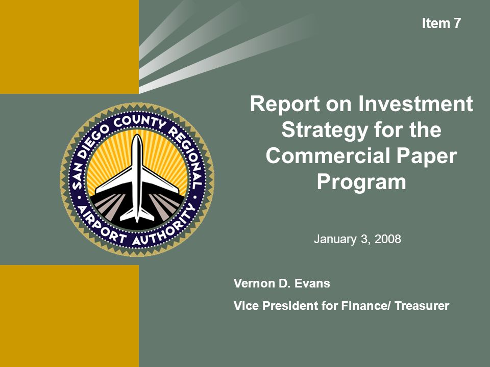 Report on Investment Strategy for the Commercial Paper Program Vernon D.