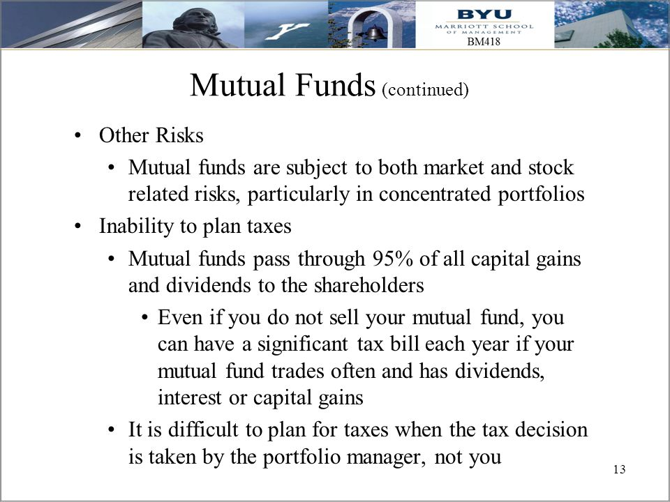 13 Mutual Funds (continued) Other Risks Mutual funds are subject to both market and stock related risks, particularly in concentrated portfolios Inabi