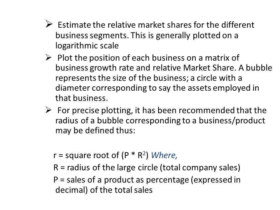  Estimate the relative market shares for the different business segments.