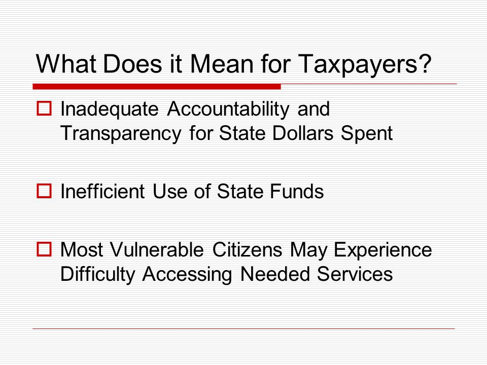 What Does it Mean for Taxpayers.