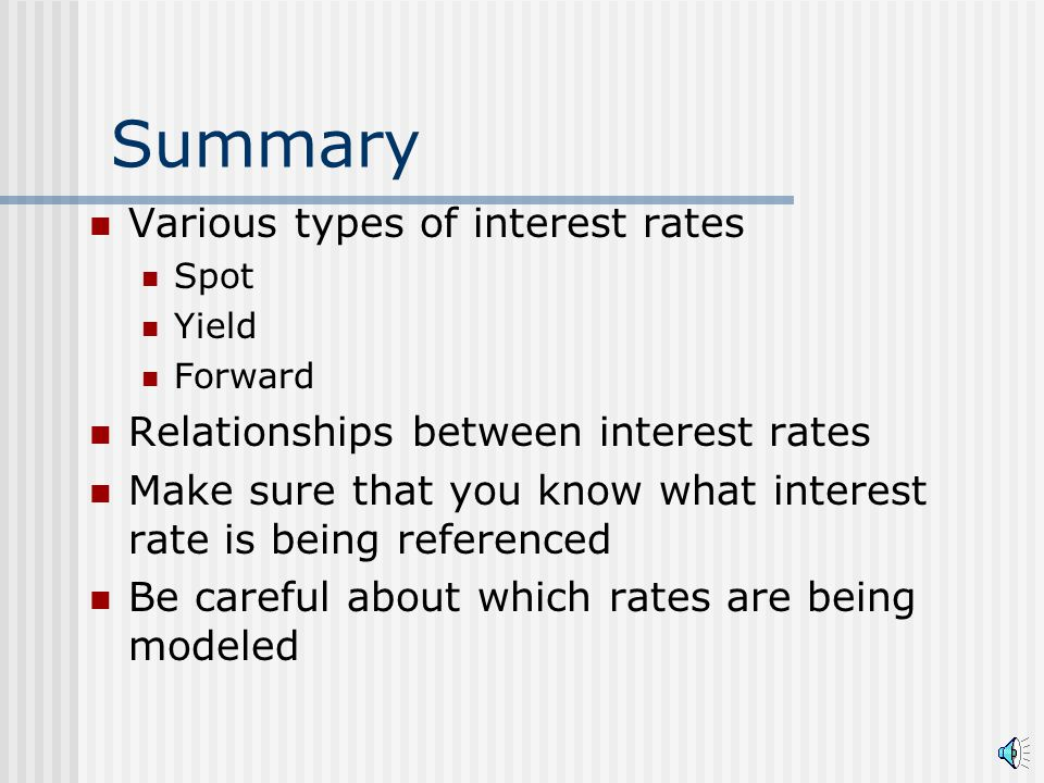 Example (p.2) Consider two strategies over 2- year horizon (1)Invest at 2-year spot rate (buy-and-hold) (2)Invest for 1-year, then reinvest proceeds at end of year If these strategies are equivalent, what is the market implying about next year's rate