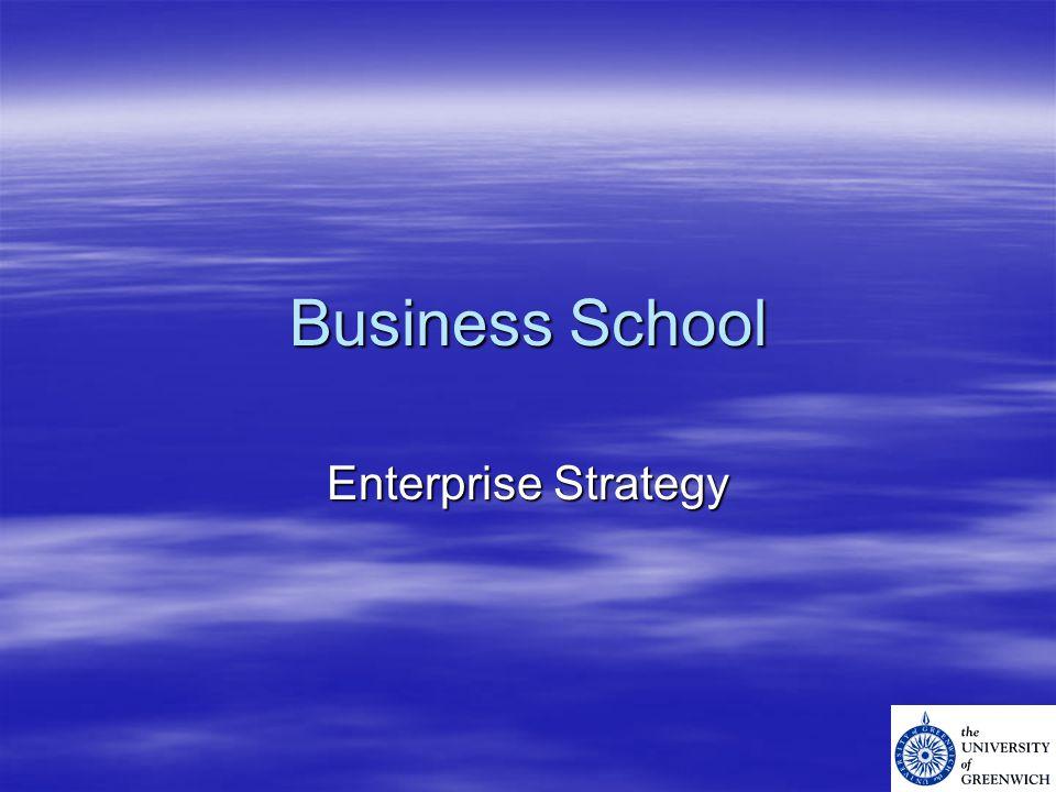 Business School Enterprise Strategy