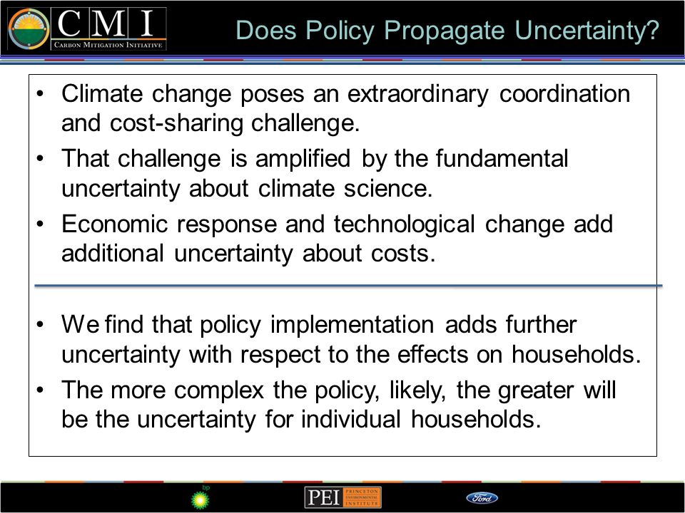 Climate change poses an extraordinary coordination and cost-sharing challenge. That challenge is amplified by the fundamental uncertainty about climat