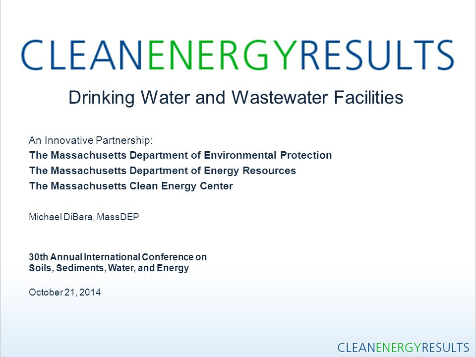 Drinking Water and Wastewater Facilities An Innovative Partnership: The Massachusetts Department of Environmental Protection The Massachusetts Departm