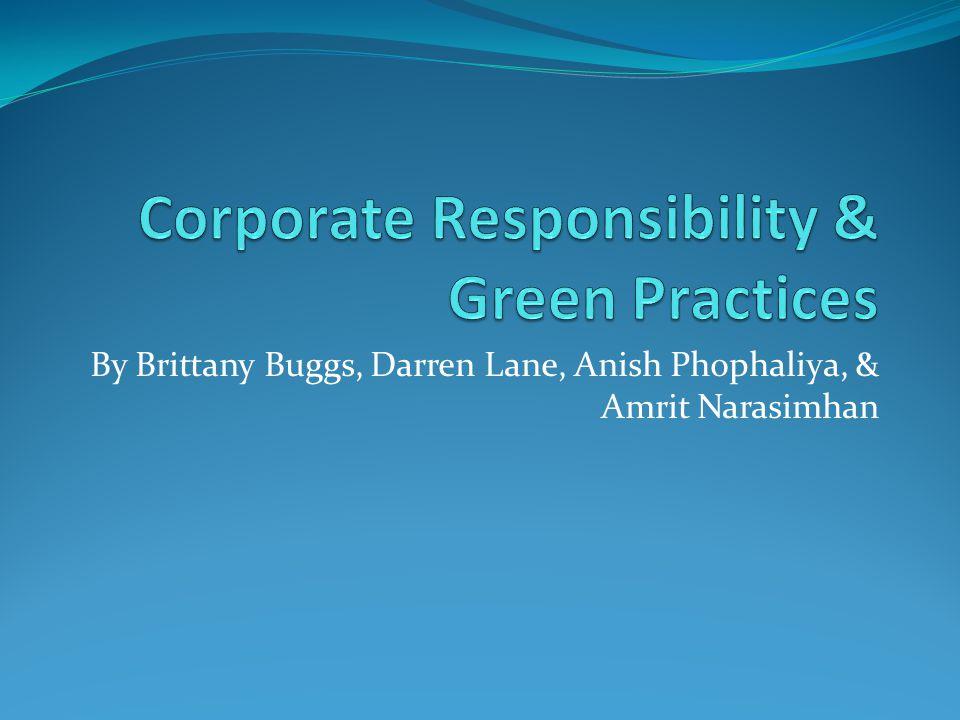 By Brittany Buggs, Darren Lane, Anish Phophaliya, & Amrit Narasimhan
