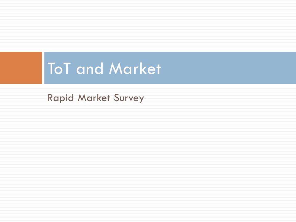 Rapid Market Survey ToT and Market