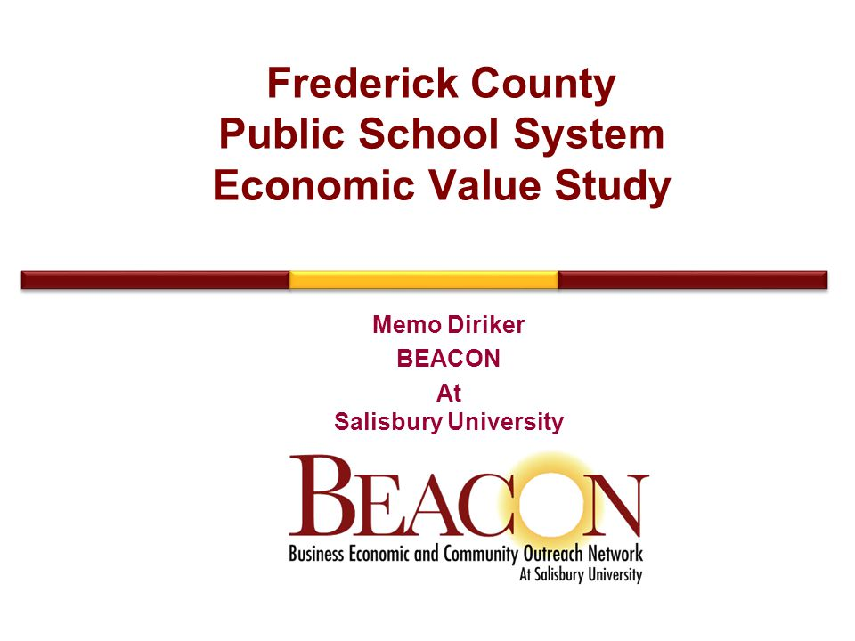 Frederick County Public School System Economic Value Study Memo Diriker BEACON At Salisbury University