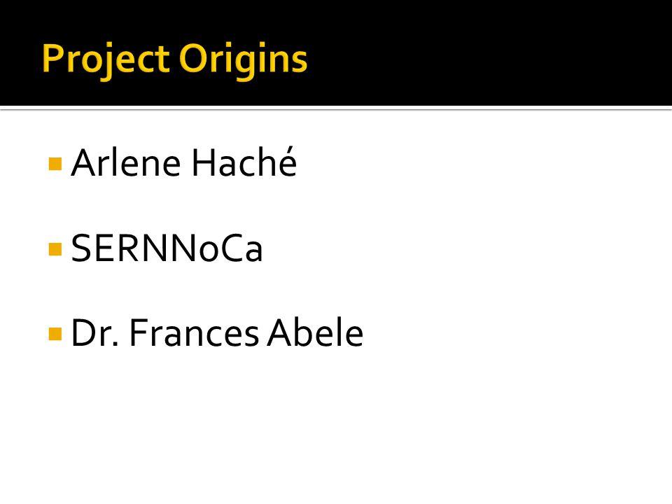  Arlene Haché  SERNNoCa  Dr. Frances Abele