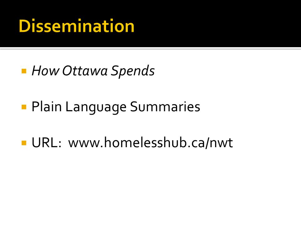  How Ottawa Spends  Plain Language Summaries  URL: www.homelesshub.ca/nwt
