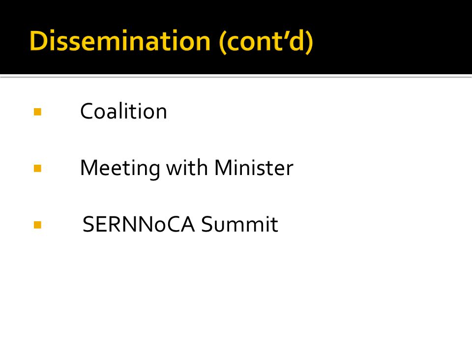  Coalition  Meeting with Minister  SERNNoCA Summit