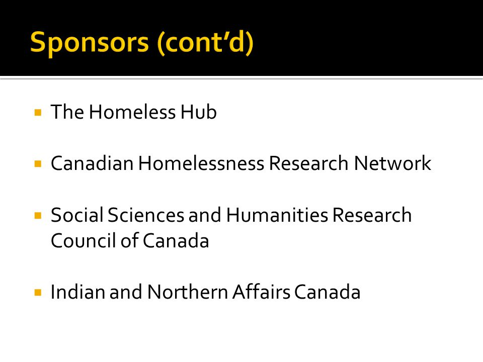  The Homeless Hub  Canadian Homelessness Research Network  Social Sciences and Humanities Research Council of Canada  Indian and Northern Affairs