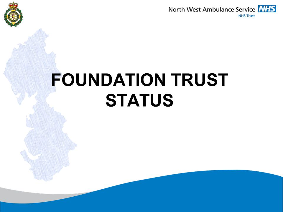 What is a Foundation Trust.