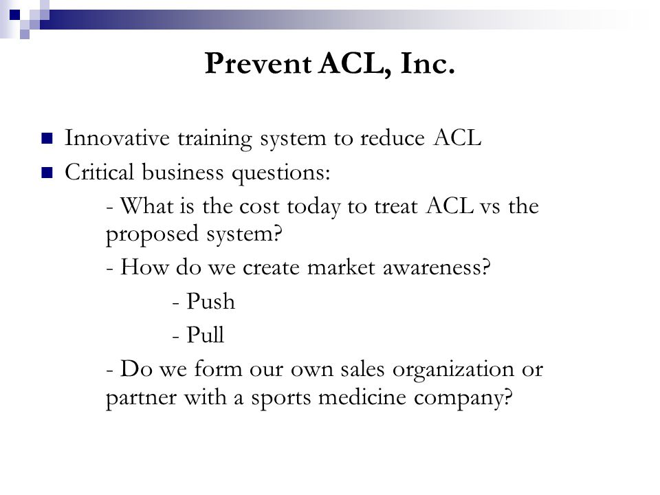 Prevent ACL, Inc.