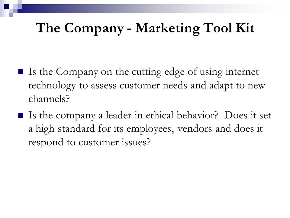 The Customer - Marketing Tool Kit Is delighting the customer the top priority of the organization.