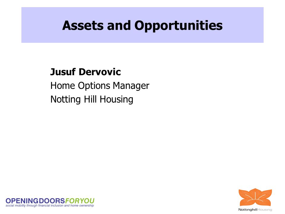 Jusuf Dervovic Home Options Manager Notting Hill Housing Assets and Opportunities
