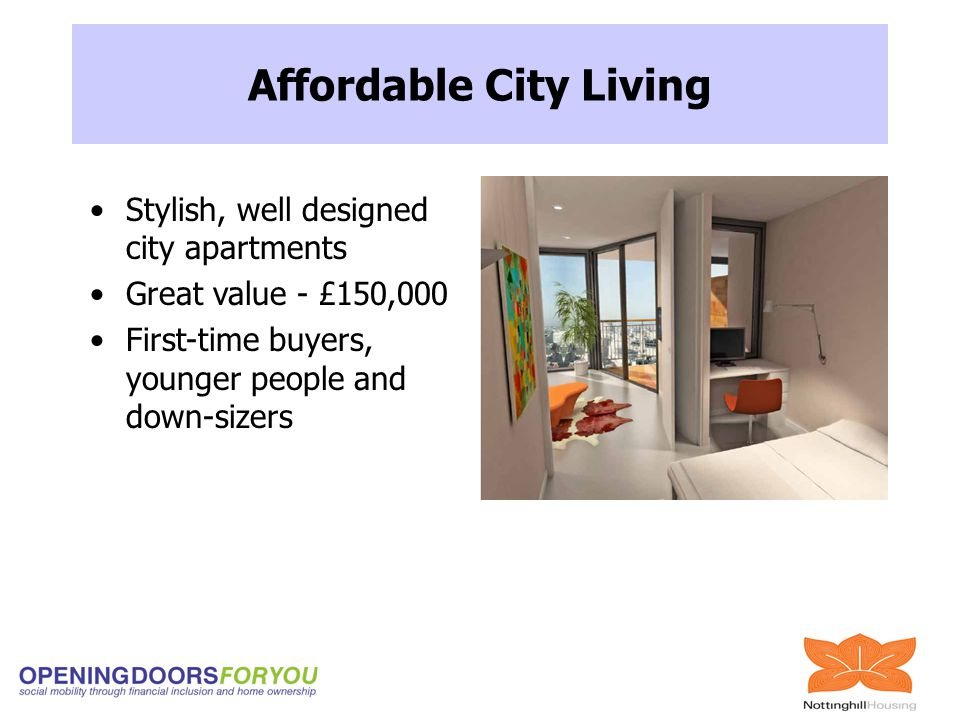 Stylish, well designed city apartments Great value - £150,000 First-time buyers, younger people and down-sizers Affordable City Living