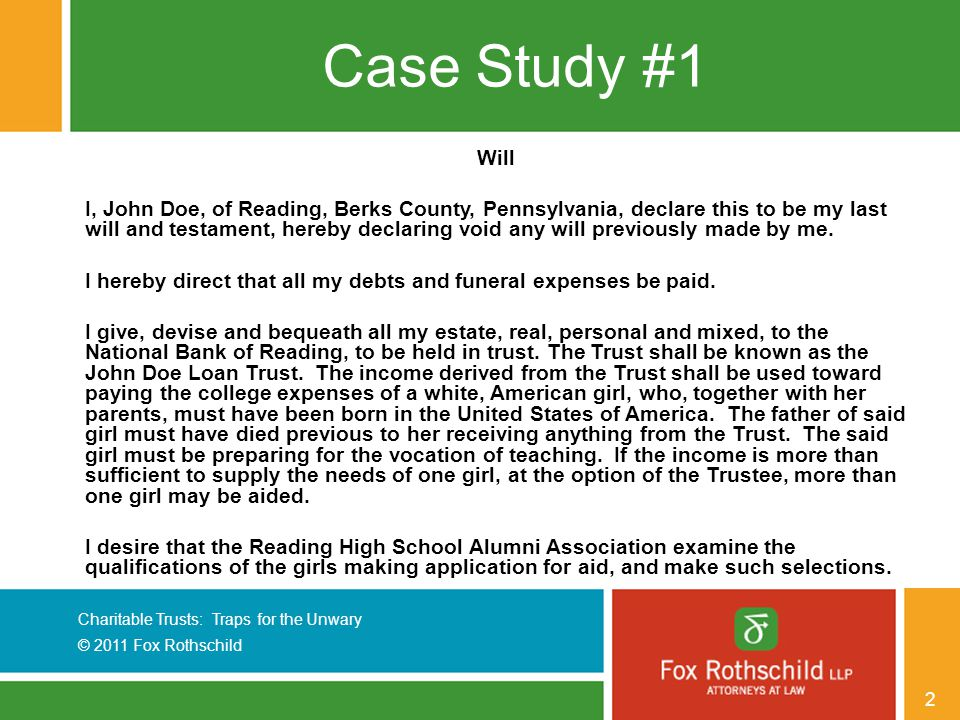 Charitable Trusts: Traps for the Unwary © 2011 Fox Rothschild 33 Case Study #4, cont.