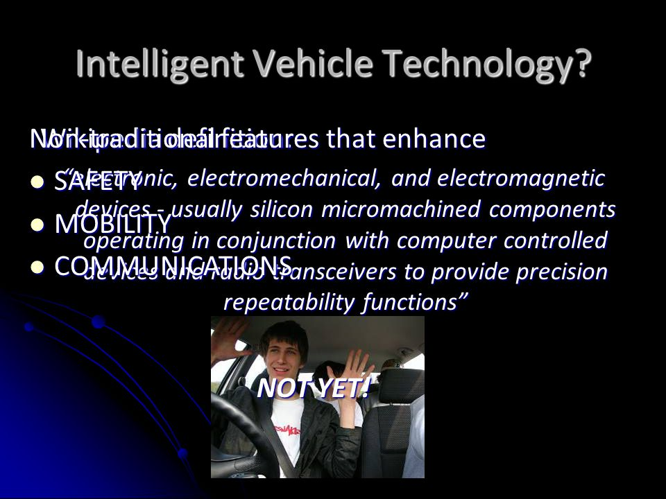 Intelligent Vehicle Technology.