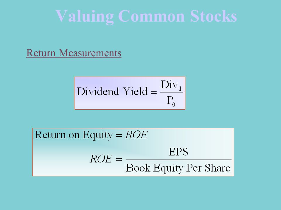 Valuing Common Stocks Return Measurements