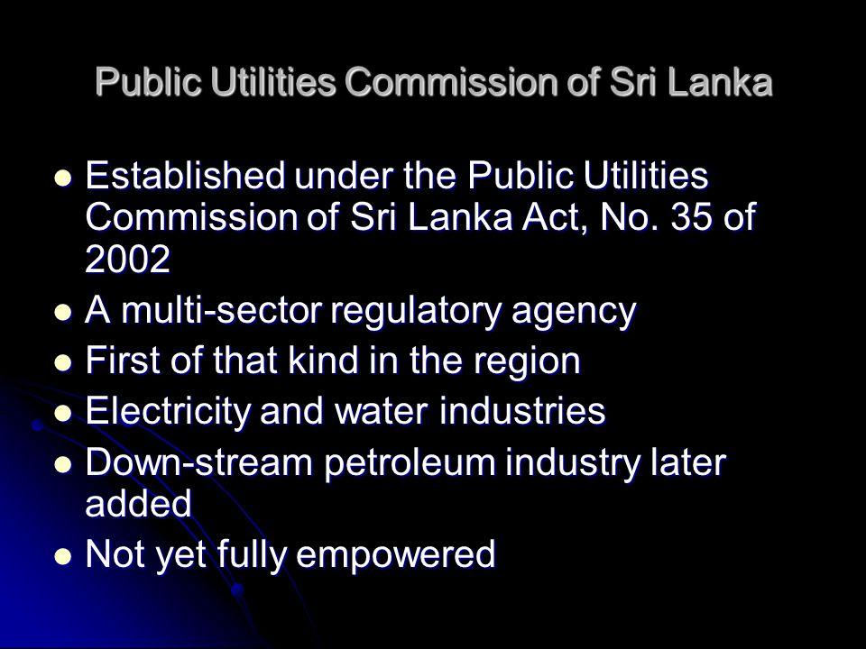 Public Utilities Commission of Sri Lanka Established under the Public Utilities Commission of Sri Lanka Act, No.