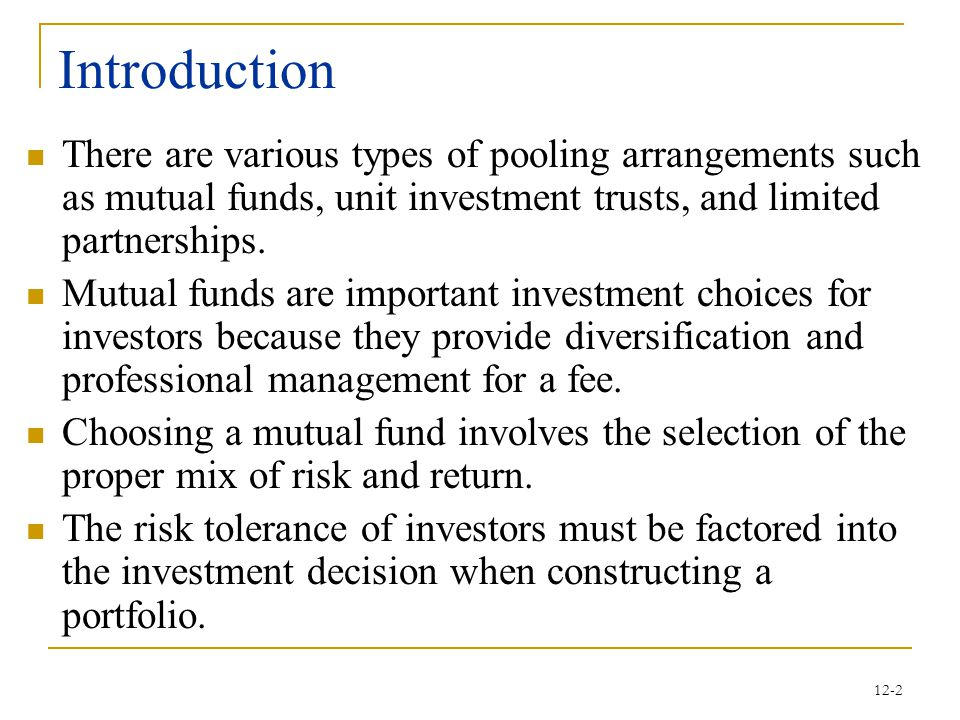 12-23 Exchange-Traded Funds (ETFs) These are a variation of the UIT.