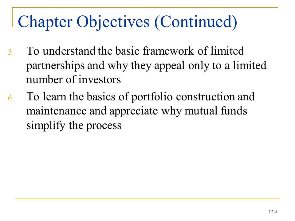12-5 Topic Outline Mutual Funds Other Pooling Arrangements Constructing and Maintaining Your Personal Portfolio