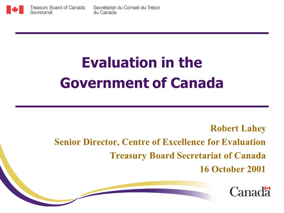 Centre of Excellence for Evaluation 2 1.Canada at a Glance 2.
