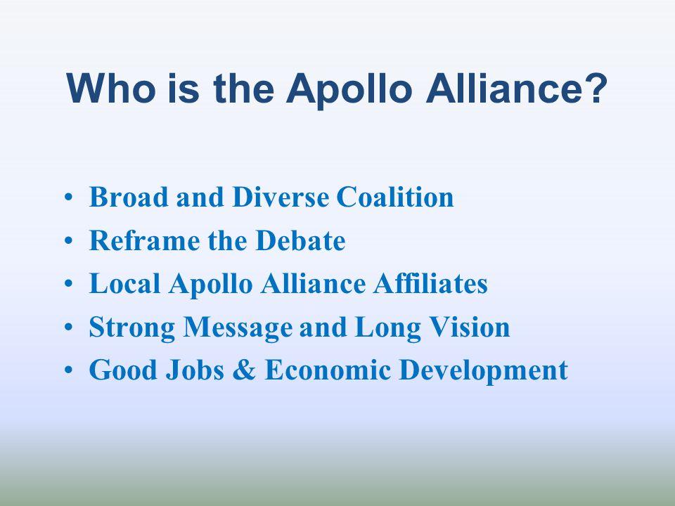 Who is the Apollo Alliance.