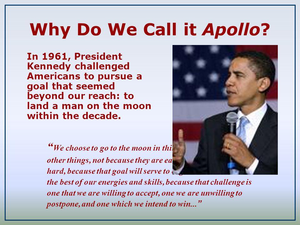 Why Do We Call it Apollo.