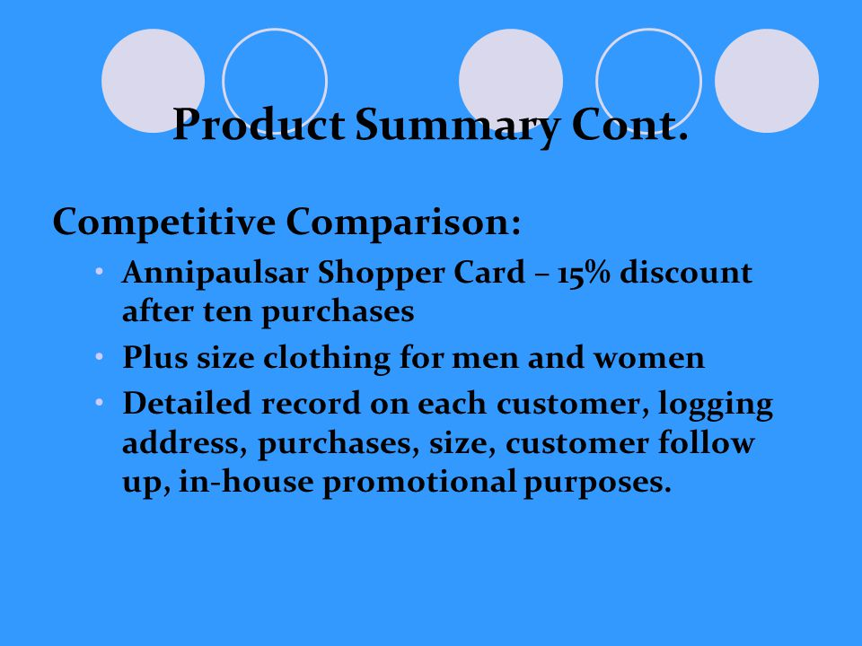 Web Plan Summary Important to have this website Tells people this business exists Potential customers can learn about our business
