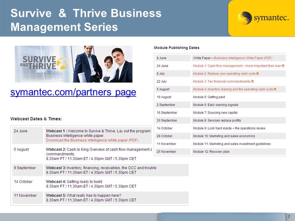 Survive & Thrive Business Management Series symantec.com/partners page 7