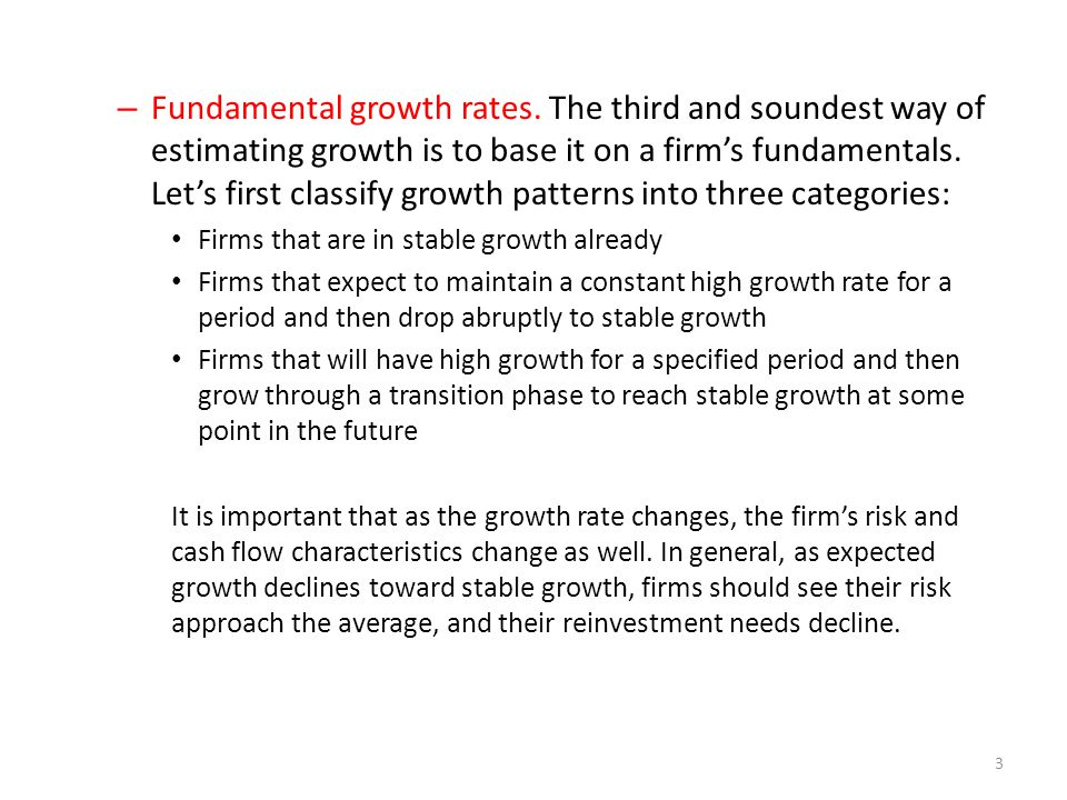 Length of high growth period Three factors to look at when considering how long a firm will be able to maintain high growth: – Size of the firm in relation to the market.