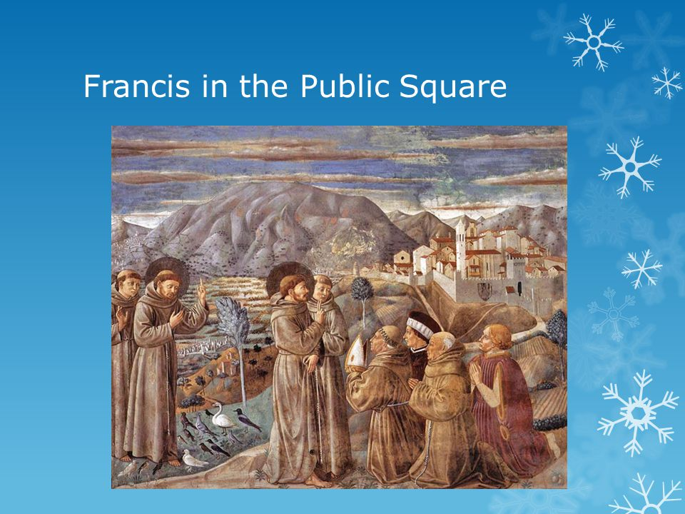 Francis in the Public Square