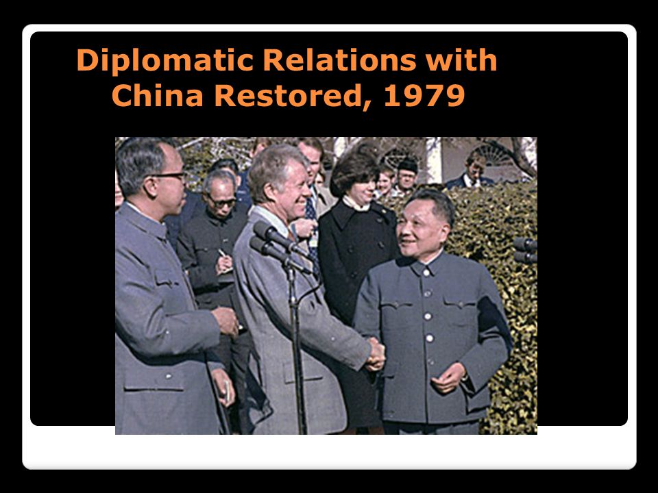 Diplomatic Relations with China Restored, 1979 Diplomatic Relations with China Restored, 1979