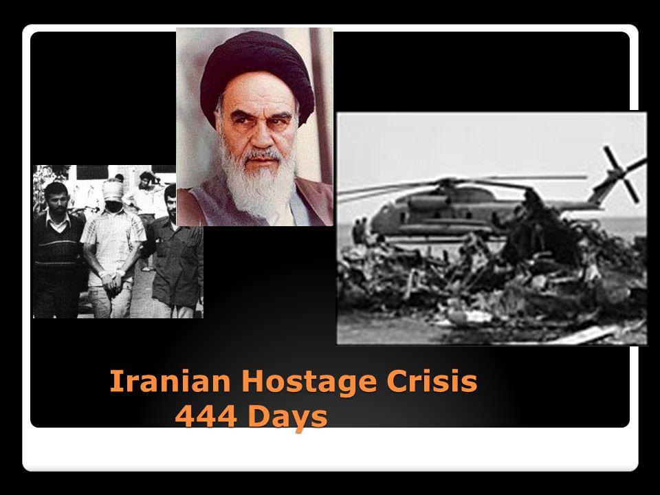 Iranian Hostage Crisis 444 Days Iranian Hostage Crisis 444 Days