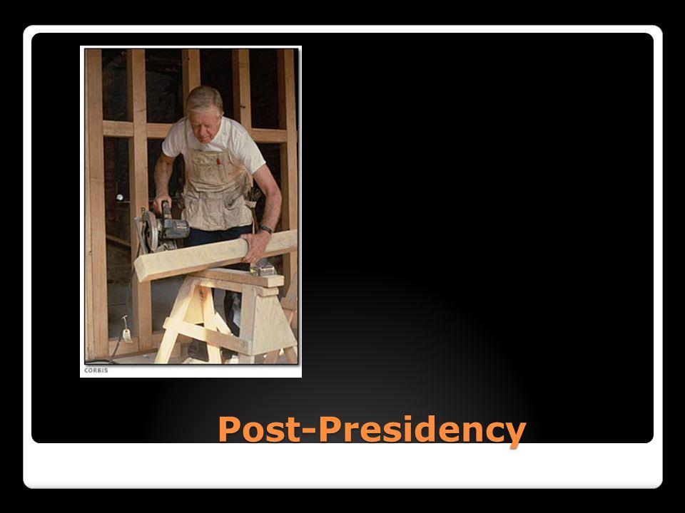 Post-Presidency Post-Presidency