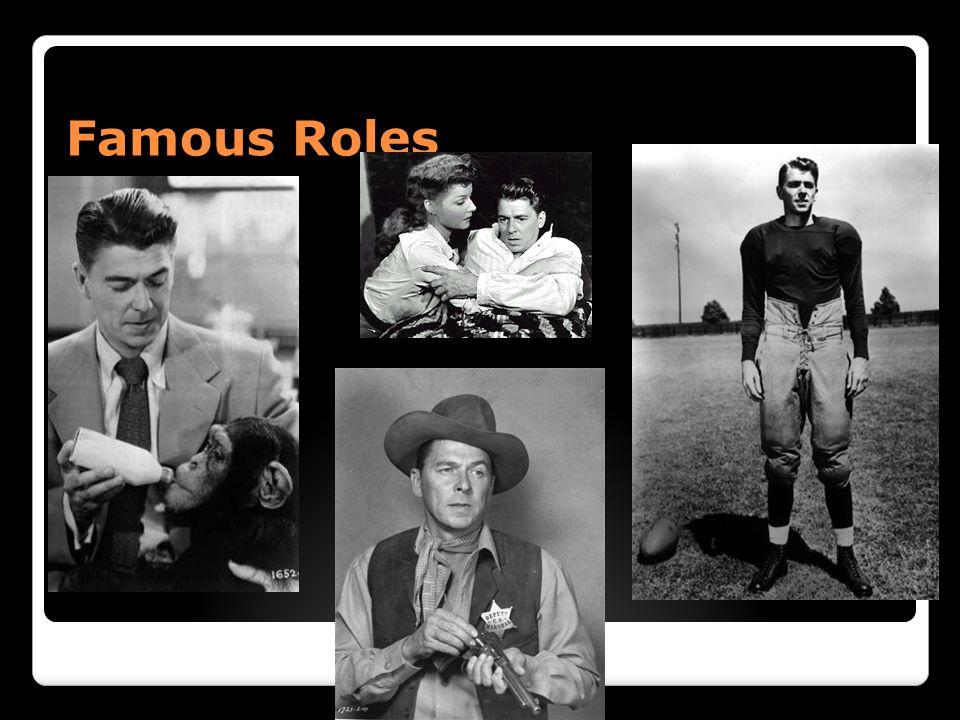 Famous Roles