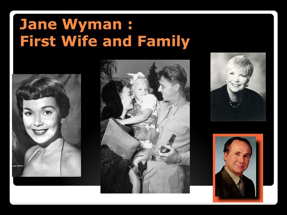 Jane Wyman : First Wife and Family