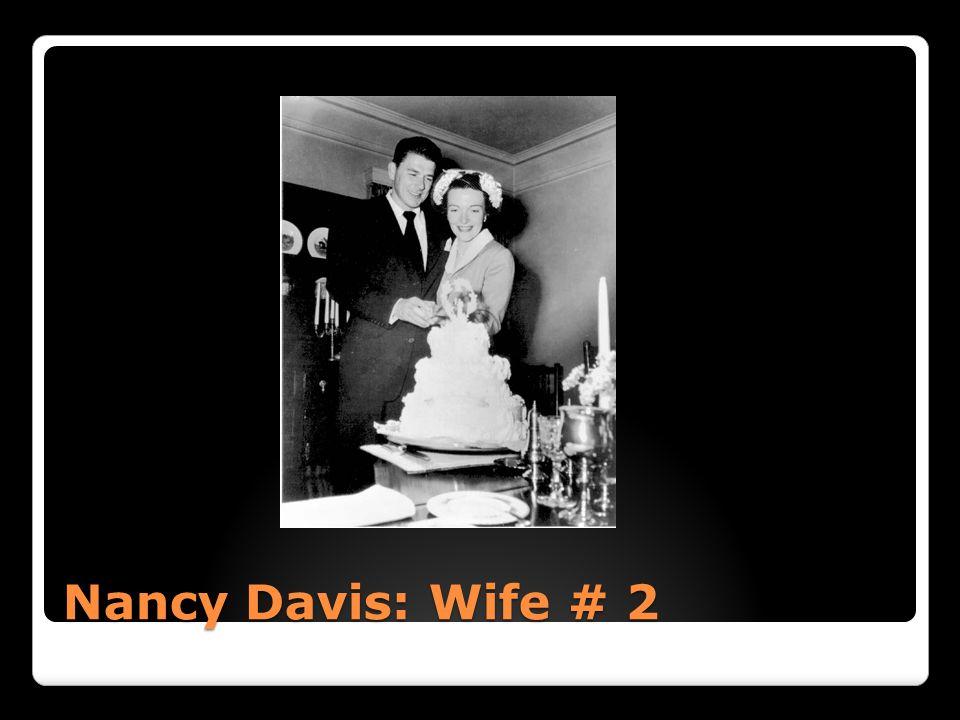 Nancy Davis: Wife # 2