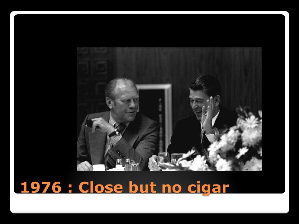 1976 : Close but no cigar