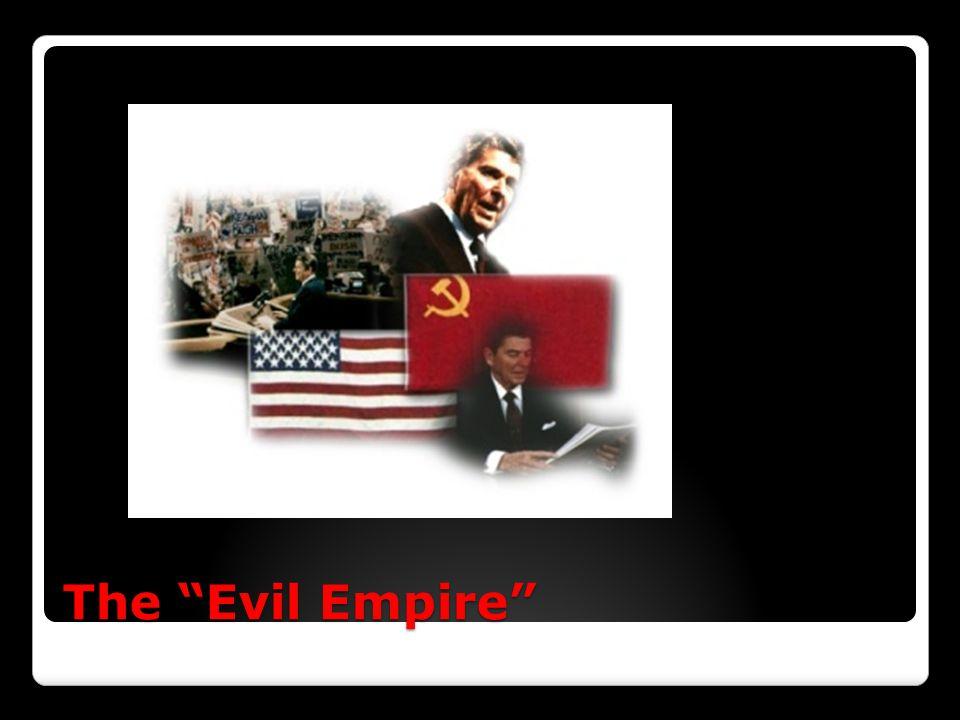 """The """"Evil Empire"""""""