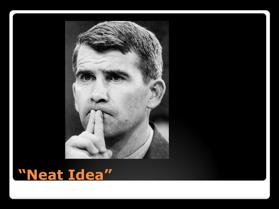 """Neat Idea"""