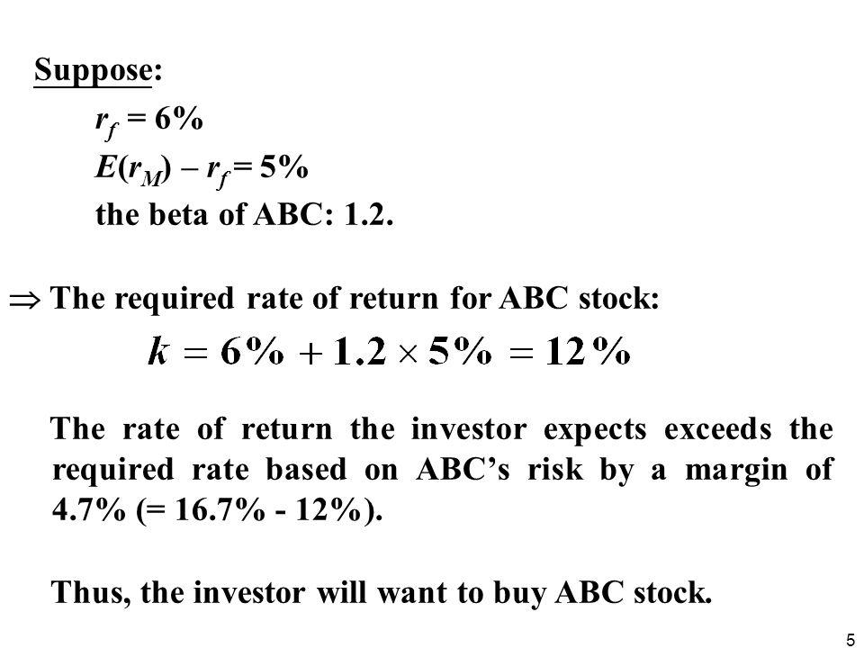56 Risk-free rate: 5% Market risk premium: 6.5%