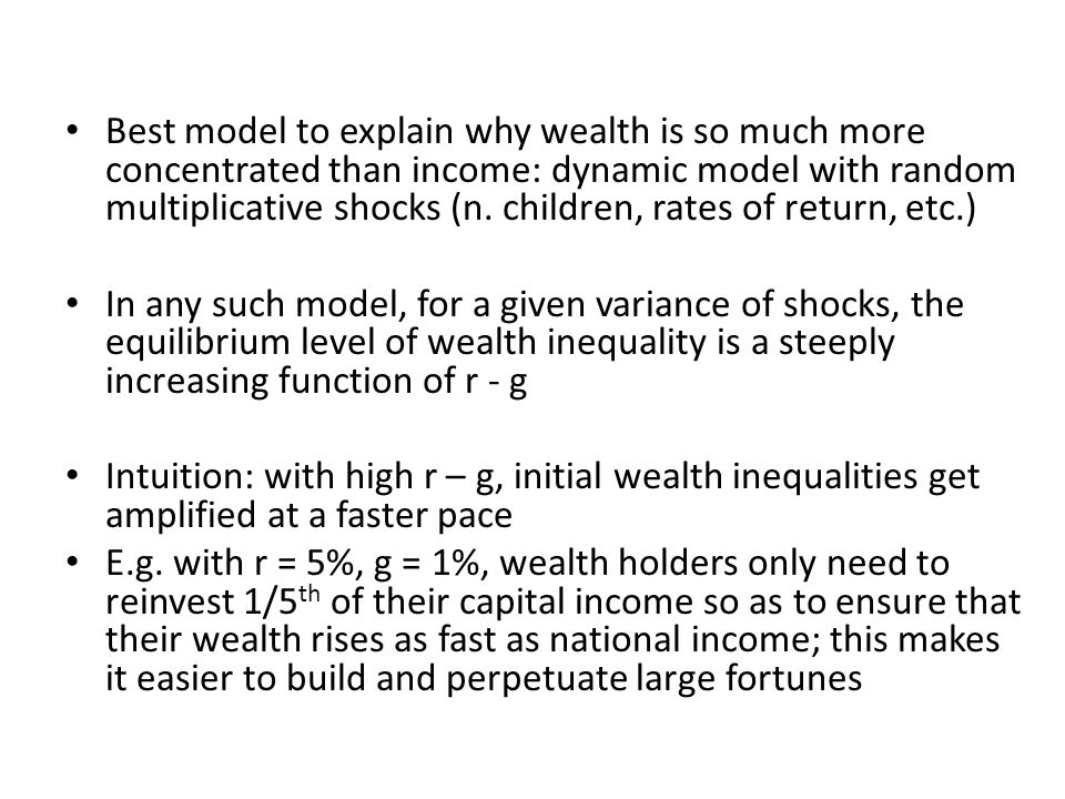 Best model to explain why wealth is so much more concentrated than income: dynamic model with random multiplicative shocks (n.