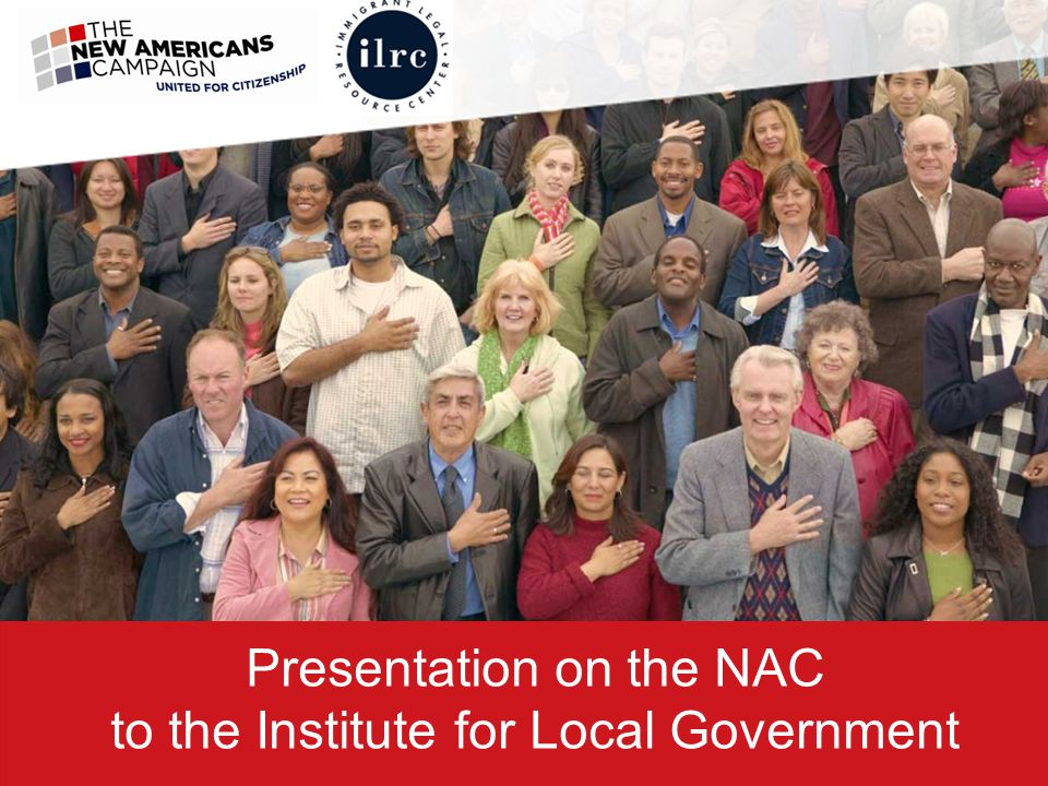 Presentation on the NAC to the Institute for Local Government